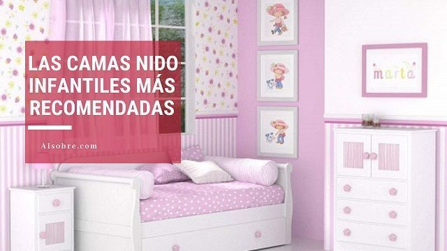 Las camas nido infantiles más recomendadas del 2019  – Comparativas y Opiniones