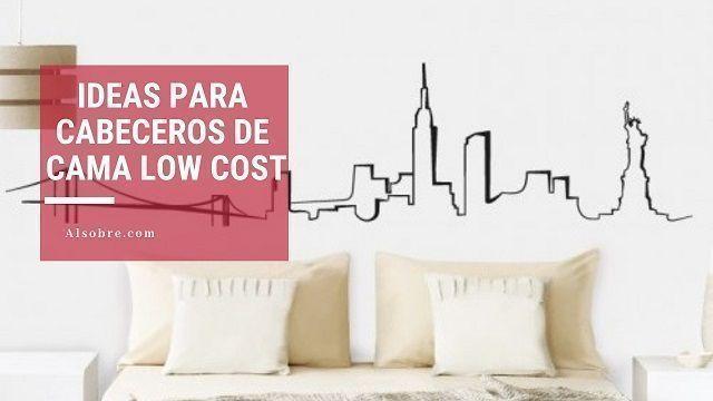 13 ideas de cabeceros de cama Low Cost – ¿Cómo hacer un cabecero de cama?