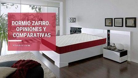 Dormio Zafiro opiniones – Análisis del colchón