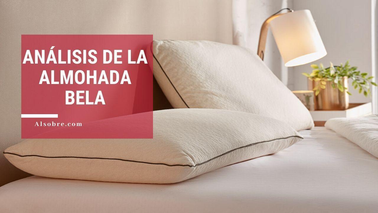 Opinión y análisis de la almohada Bela: ¡La ponemos a prueba!